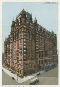 Postcard of the Waldorf-Astoria hotel, which also played host to exclusive Pilgrims Society dinners