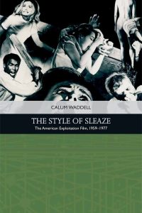 The Style of Sleaze