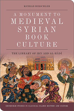 'A Monument to Medieval Syrian Book Culture' by Konrad Hirschler looks at how Ibn ʿAbd al-Hādī preserved 100s of medieval Arabic manuscript booklets.