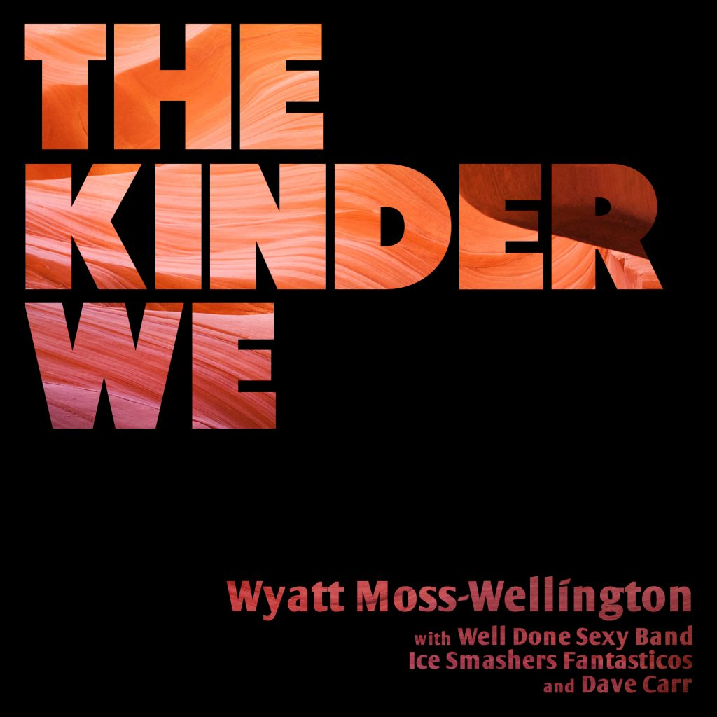 The Kinder We album cover