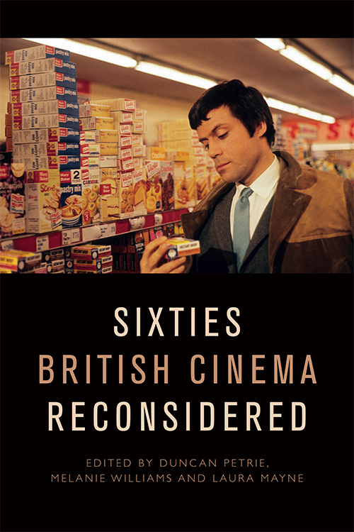 Sixties British Cinema Reconsidered