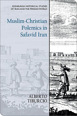 cover image of 'Muslim-Christian Polemics in Safavid Iran'