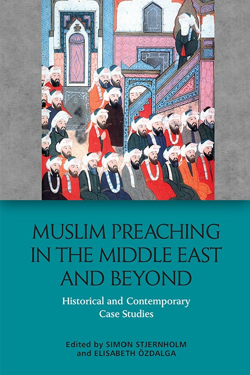 Muslim Preaching in the Middle East and Beyond cover