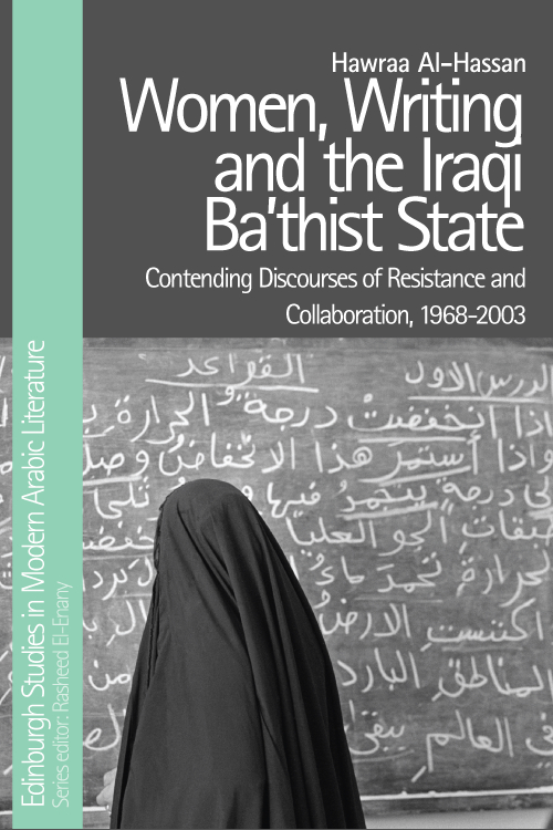 The front cover of the book Women, Writing and the Iraqi Ba'thist State.