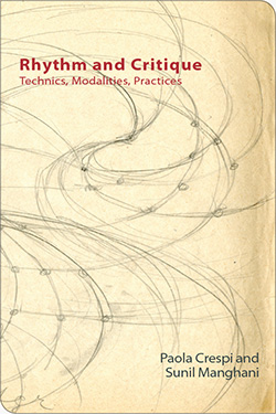 Book cover image of Rhythm and Critique edited by Paola Crespi and Sunil Manghani