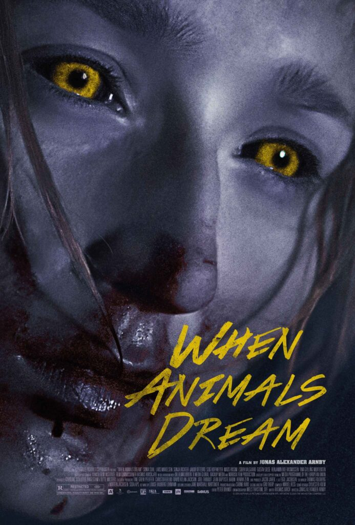 Number 4 lesser known werewolf film is a poster for When Animals Dream (2014)