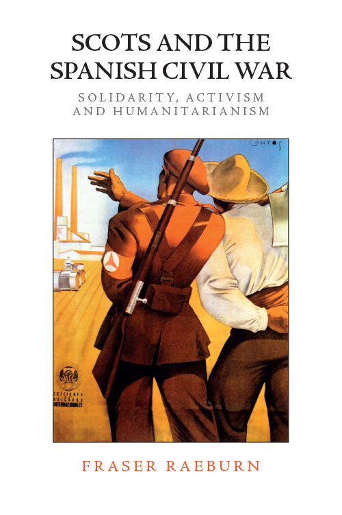cover of Scots and the Spanish Civil War by Fraser Raeburn.