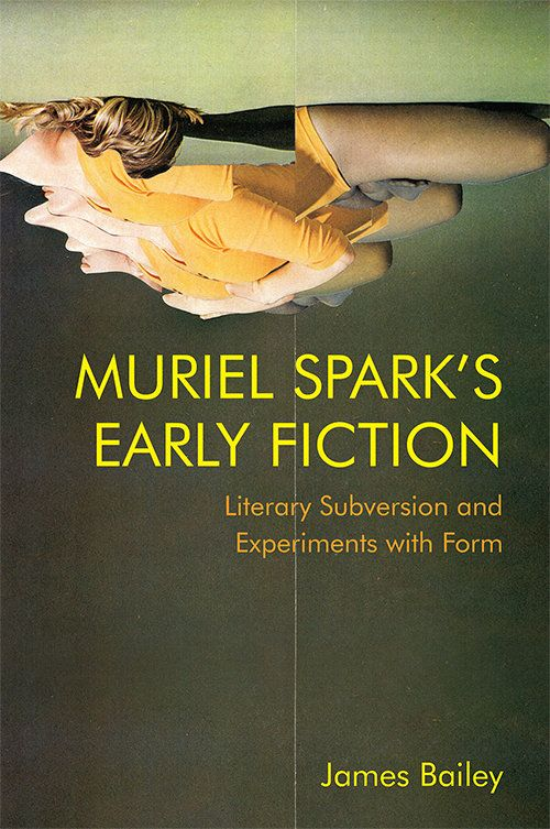 Cover Image of 'Muriel Spark's Early Fiction'